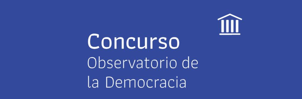 ¡Participa y gana con el Observatorio de la Democracia!