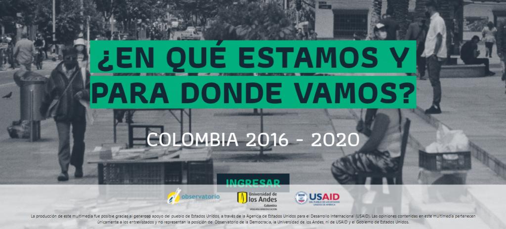 ¿EN QUÉ ESTAMOS Y PARA DONDE VAMOS? COLOMBIA 2016 – 2020